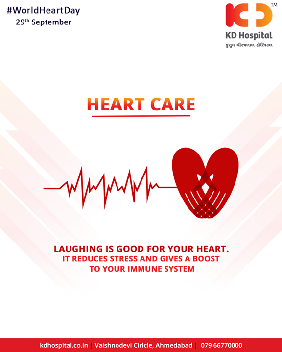 It is hence often said, laugh your heart out!  #KDHospital #Ahmedabad #Healthcare #HealthyLifestyle #GoodHealth #HealthyHeart #WorldHeartDay
