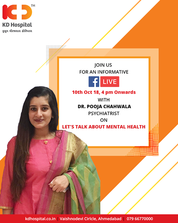 Join us for a #FBLive with Dr. Pooja Chhawala to discuss Mental Health on World Mental Health Day!  #WorldMentalHealthDay #KDHospital #Ahmedabad #Healthcare #GoodHealth