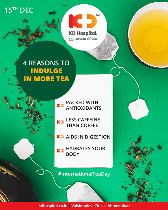 There are more than 1 reasons to indulge in a happy cup of healthy tea!  #InternationalTeaDay #KDHospital #GoodHealth #Ahmedabad #Gujarat #India