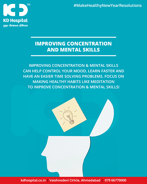 Focusing on healthy habits to enhance concentration & mental skills is of utmost importance!   #EnhanceConcentration #ImproveMentalSkills #KDHospital #GoodHealth #Ahmedabad #Gujarat #India