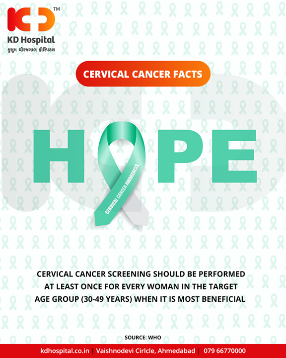 Get yourself screened between 30-49years for cervical cancer!    #CervicalCancer #KDHospital #GoodHealth #Ahmedabad #Gujarat #India