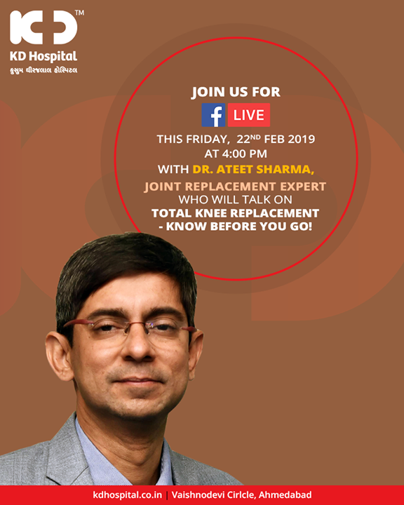 Join us for a live this Friday to clear your doubts on knee replacement!   #KDHospital #GoodHealth #Ahmedabad #Gujarat #India