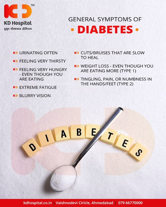 Warning signs that you should look out for & get your blood sugar levels regulated regularly!   #Diabetes #KDHospital #GoodHealth #Ahmedabad #Gujarat #India