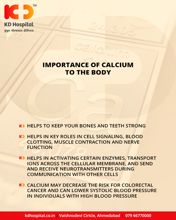 Calcium is essential for your body's overall nutrition and health. Calcium makes up approximately 2 percent of your total body weight and contributes to many basic body functions, including disease prevention and absorption of other nutrients.  #Calcium #KDHospital #GoodHealth #Ahmedabad #Gujarat #India
