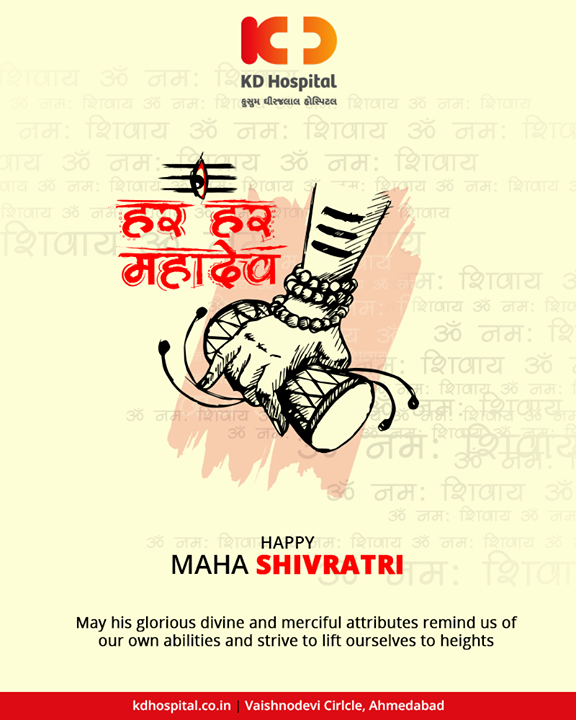 May his glorious divine and merciful attributes remind us of our own abilities and strive to lift ourselves to heights.  #Shivratri #Shivratri2019 #LordShiva #MahaShivratri2019 #HarHarMahadev #महाशिवरात्रि #KDHospital #GoodHealth #Ahmedabad #Gujarat #India