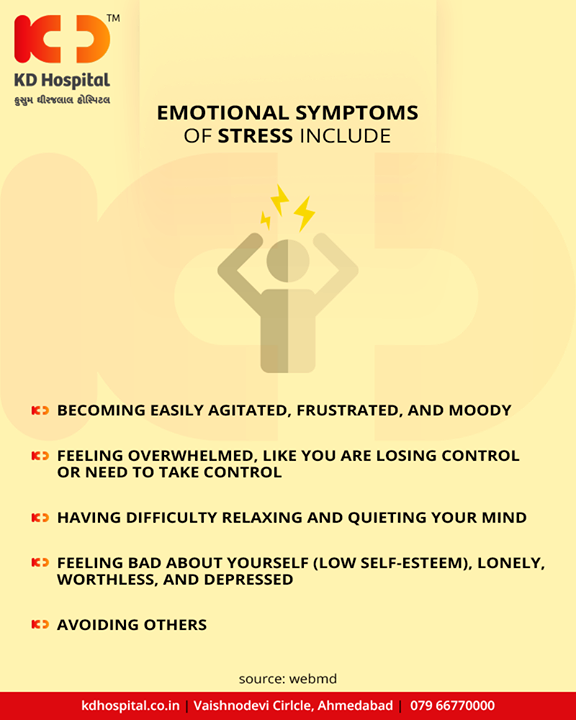 #Stress can have adverse effects on your emotional as well as a physical state!  #KDHospital #GoodHealth #Ahmedabad #Gujarat #India