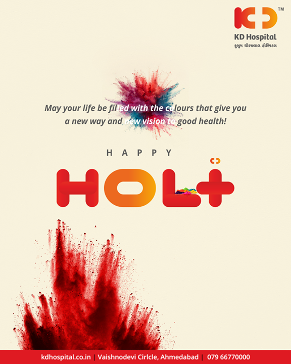 May your life be filled with the colours that give you a new way and new vision to good health!  #HappyHoli2019 #Holi2019 #HappyHoli #होली #Holi #IndianFestival #FestivalOfColours #KDHospital #GoodHealth #Ahmedabad #Gujarat #India