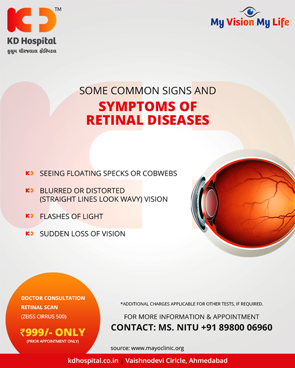 Some common signs and symptoms of Retinal diseases!  #RetinalDisease #RetinalDiseaseAwarenessMonth #KDHospital #GoodHealth #Ahmedabad #Gujarat #India