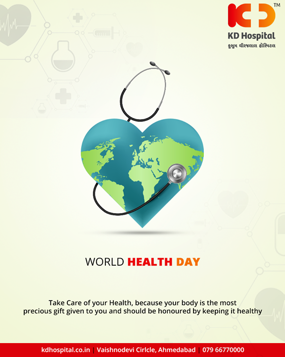 Take care of your health because your body is the most precious gift given to you and should be honored by keeping it healthy.  #WorldHealthDay #WorldHealthDay2019 #GoodHealth #KDHospital #Ahmedabad #Gujarat #India