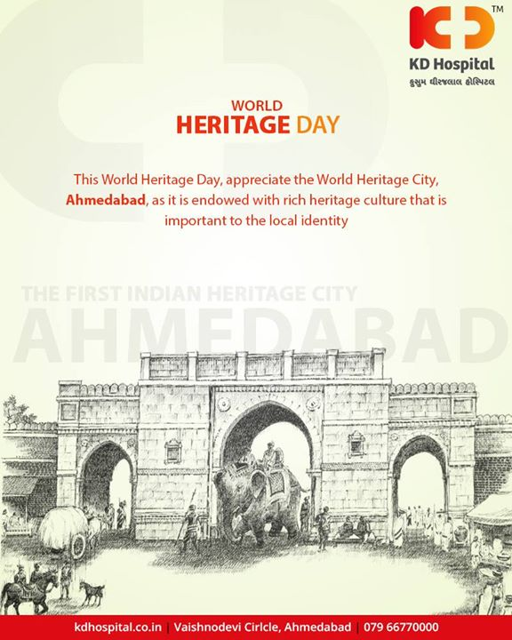 This World Heritage Day, appreciate the World Heritage City, Ahmedabad, as it is endowed with rich heritage culture that is important to the local identity.  #WorldHeritageDay #HeritageDay #KDHospital #GoodHealth #Ahmedabad #Gujarat #India