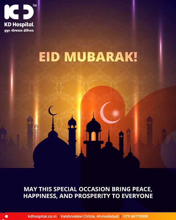 May this special occasion brings peace, happiness, and prosperity to everyone.  #EidMubarak #Eid2019 #EidalFitr #Eid #KDHospital #GoodHealth #Ahmedabad #Gujarat #India