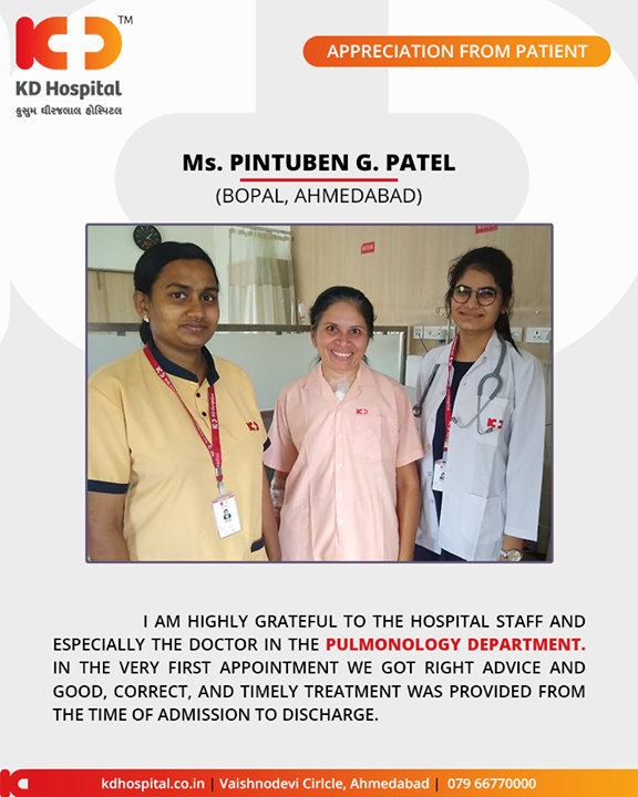 It brings us a huge smile when we hear such affirmative feedback from our patients!   #KDHospital #GoodHealth #Ahmedabad #Gujarat #India #Appreciation