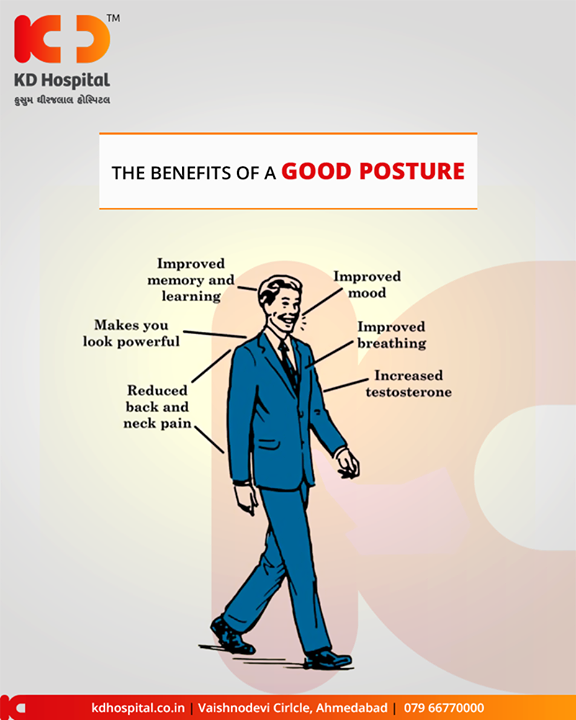 A good posture can have positive health benefits! Here are some of them!     #KDHospital #Doctors #GoodHealth #Ahmedabad #Gujarat #India