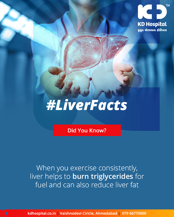 Exercise regularly and keep your liver healthy!     #LiverFacts #KDHospital #GoodHealth #Ahmedabad #Gujarat #India