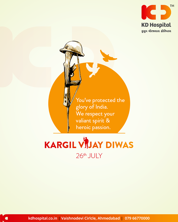 You've protected the glory of India. We respect your valiant spirit & heroic passion.  #KargilVijayDiwas #JaiHind #Salute #20YearsOfKargilVijay  #IndianArmy #OperationVijay #KDHospital #GoodHealth #Ahmedabad #Gujarat #India