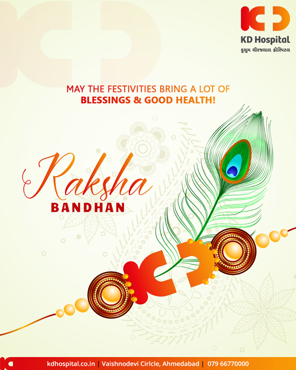 May the festivities bring a lot of blessings & good health!  #Rakshabandhan2019 #Rakshabandhan #HappyRakshabandhan #IndianFestivals #Celebrations #Festivities #KDHospital #GoodHealth #Ahmedabad #Gujarat #India