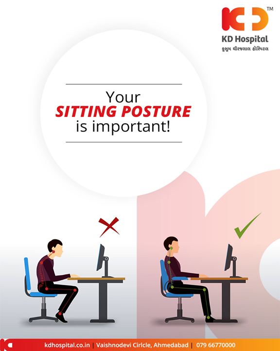 Maintaining a good sitting posture at work is important to avoid back pains!   #KDHospital #GoodHealth #Ahmedabad #Gujarat #India