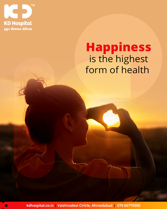 Your happiness is the best reflector for your health!    #KDHospital #GoodHealth #Ahmedabad #Gujarat #India