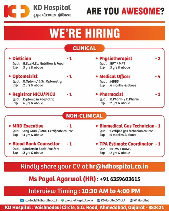 We are hiring!  #WeAreHiring #KDHospital #GoodHealth #Ahmedabad #Gujarat #India