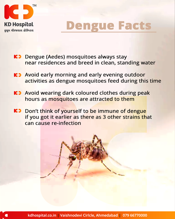 Dengue fever is a disease caused by a family of viruses transmitted by Aedes mosquitoes.   #DengueFacts #DengueFever #KDHospital #GoodHealth #Ahmedabad #Gujarat #India