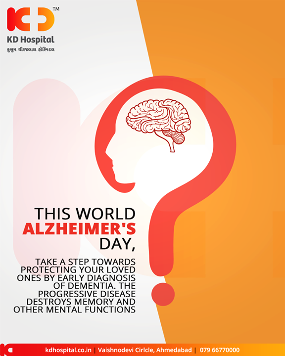 This world Alzheimer's day, Take a step towards protecting your loved ones by early diagnosis of destroys memory and other mental functions.  #WorldAlzheimersDay #AlzheimersDay #KDHospital #GoodHealth #Ahmedabad #Gujarat #India