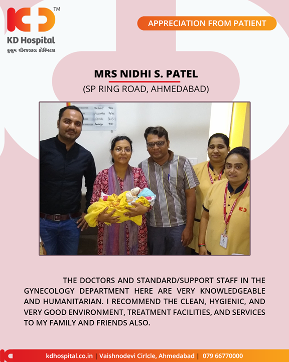 We're glad that you trusted us with your little bundle of joy!  #KDHospital #GoodHealth #Ahmedabad #Gujarat #India #Appreciation