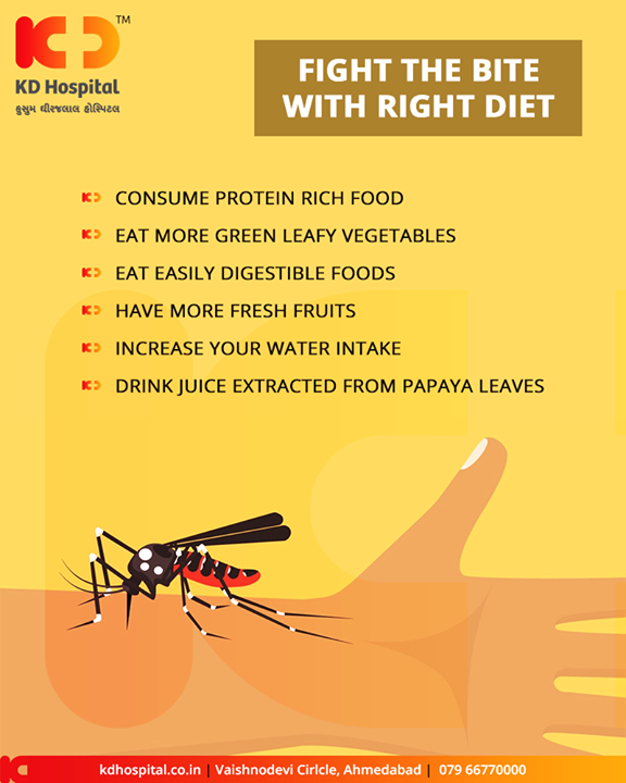 Fight the bite with right diet!  #DengueFever #KDHospital #GoodHealth #Ahmedabad #Gujarat #India