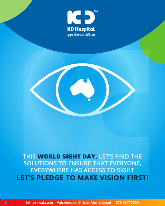 This world sight day, let's find the solutions to ensure that everyone, everywhere has access to sight. Let's pledge to make vision first!  #WorldSightDay #SightDay #KDHospital #GoodHealth #Ahmedabad #Gujarat #India