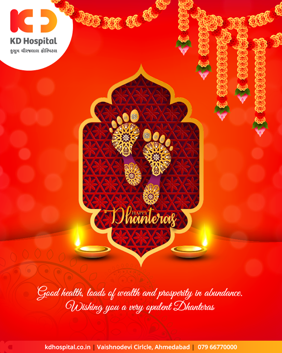 Good health, loads of wealth and prosperity in abundance. Wishing you a very opulent Dhanteras.  #Dhanteras #Dhanteras2019 #ShubhDhanteras #IndianFestivals #DiwaliIsHere #Celebration #HappyDhanteras #FestiveSeason #Diwali2019 #KDHospital #GoodHealth #Ahmedabad #Gujarat #India