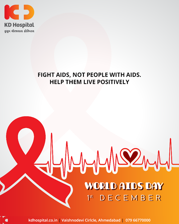 Fight aids, not people with aids. Help the live positively  #WorldAIDSDay #AIDSDay #AIDSDay2019 #WorldAIDSDay2019 #KDHospital #GoodHealth #Ahmedabad #Gujarat #India