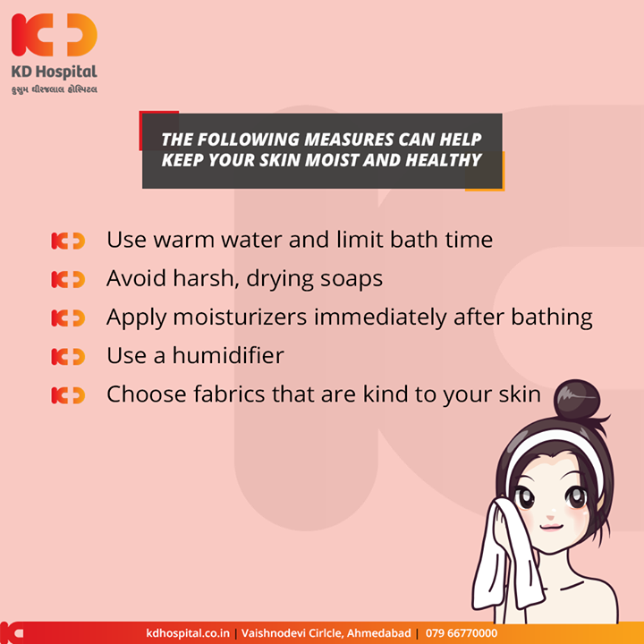 Healthy tips for skin moist and healthy  #KDHospital #GoodHealth #Ahmedabad #Gujarat #India