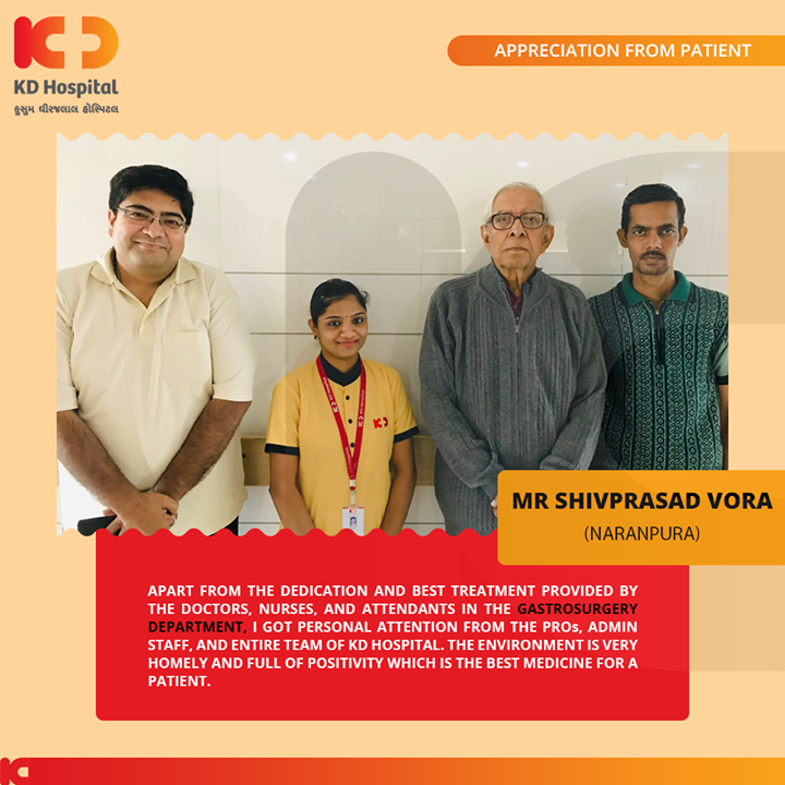 It feels great to hear such kind and touching appreciation from our patients!  #KDHospital #GoodHealth #Ahmedabad #Gujarat #India #Appreciation