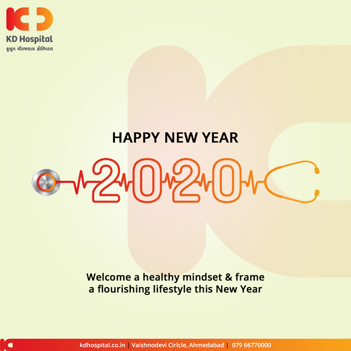 Welcome healthy mindset & frame a flourishing lifestyle, this New Year.  #NewYear2020 #HappyNewYear #NewYear #Happiness #Joy #2k20 #Celebration #KDHospital #GoodHealth #Ahmedabad #Gujarat #India