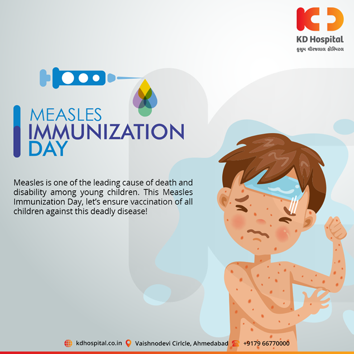 Measles is one of the leading cause of death and disability among young children. This Measles Immunization Day, let's ensure vaccination of all children against this deadly disease!  #MeaslesImmunizationDay #KDHospital #GoodHealth #Ahmedabad #Gujarat #India #Appreciation