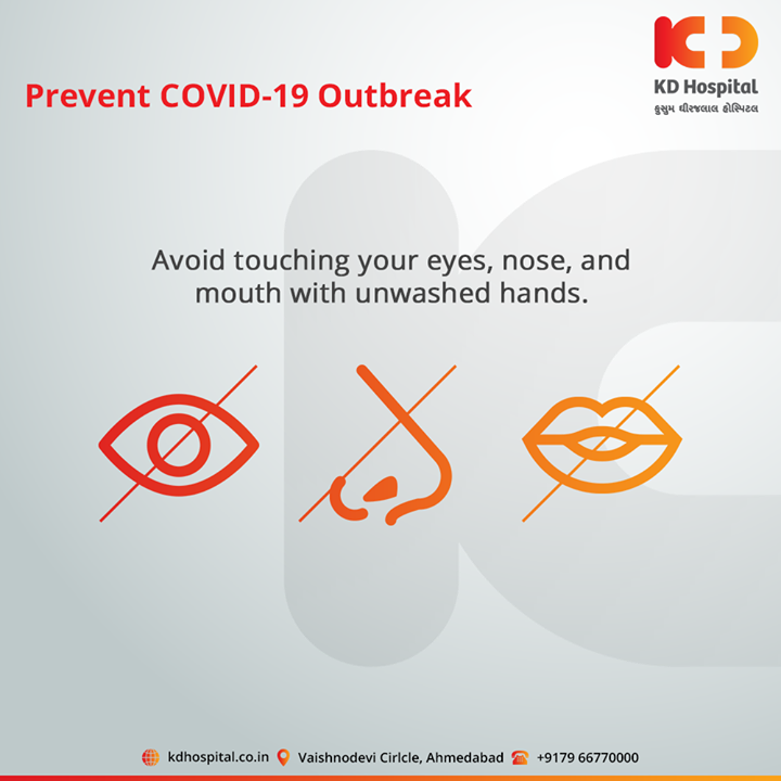 Avoid touching your eyes, nose, and mouth with unwashed hands.  For appointment call: +91 79 6677 0000  #CoronaVirus #CoronaAlert #StayAware #StaySafe #pandemic #caronavirusoutbreak #Quarantined #QuarantineAndChill #coronapocalypse #KDHospital #goodhealth #health #wellness #fitness #healthiswealth #healthyliving #patientscare #Ahmedabad #Gujarat #India