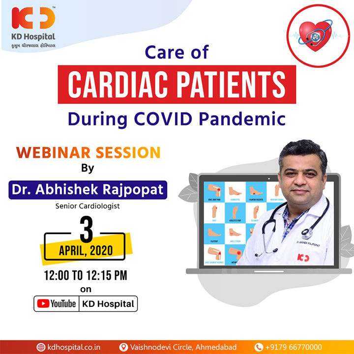 "Get ready for the next live webinar by Dr Abhishek Rajpopat, Senior Cardiologist at KD Hospital. He has pursued  DM Cardiology  and Fellowship in Structural heart Disease and will share tips on ""Care of cardiac Patients During COVID Pandemic"". You can login to your YouTube account and benefit from the insights live on 3rd April, 2020 at 12:00 noon on the following link:  https://www.youtube.com/channel/UC8DJ8MFUgP3hL0jHMqxm2-Q  #CoronaVirus #CoronaAlert #StayAware #StaySafe #pandemic #caronavirusoutbreak #Quarantined #QuarantineAndChill #coronapocalypse #KDHospital #goodhealth #health #wellness #fitness #healthiswealth #healthyliving #patientscare #Ahmedabad #Gujarat #India"