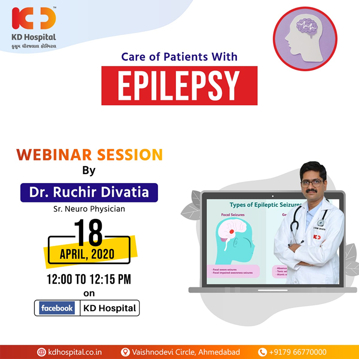 "While we all struggle to beat COVID-19 during this lockdown, get to know about ""Care of Patients With Epilepsy"" in the FB live webinar session by Dr Ruchir Divatia, Senior Neurophysician at KD Hospital by logging in to your Facebook account on 18th April, 2020 at 12:00 noon  #CoronaVirus #CoronaAlert #StayAware #StaySafe #pandemic #caronavirusoutbreak #Quarantined #QuarantineAndChill #coronapocalypse #KDHospital #goodhealth #health #wellness #fitness #healthiswealth #healthyliving #patientscare #Ahmedabad #Gujarat #India"