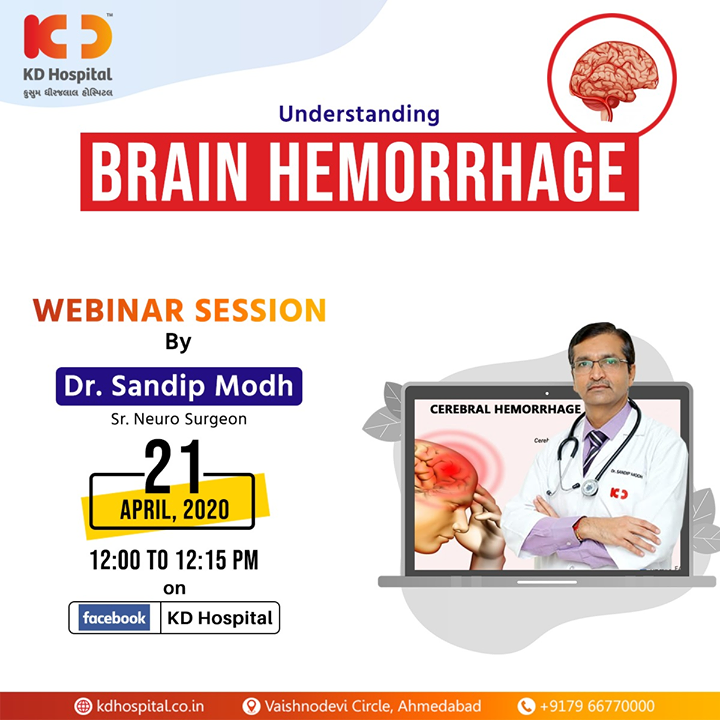 "Dr Sandip Modh, Senior Neurosurgeon at KD Hospital, will be talking on ""Understanding Brain Hemorrhage"" in FB live webinar session on 21st April, 2020 at 12:00 noon.  #CoronaVirus #CoronaAlert #StayAware #StaySafe #pandemic #caronavirusoutbreak #Quarantined #QuarantineAndChill #coronapocalypse #KDHospital #goodhealth #health #wellness #fitness #healthiswealth #healthyliving #patientscare #Ahmedabad #Gujarat #India"