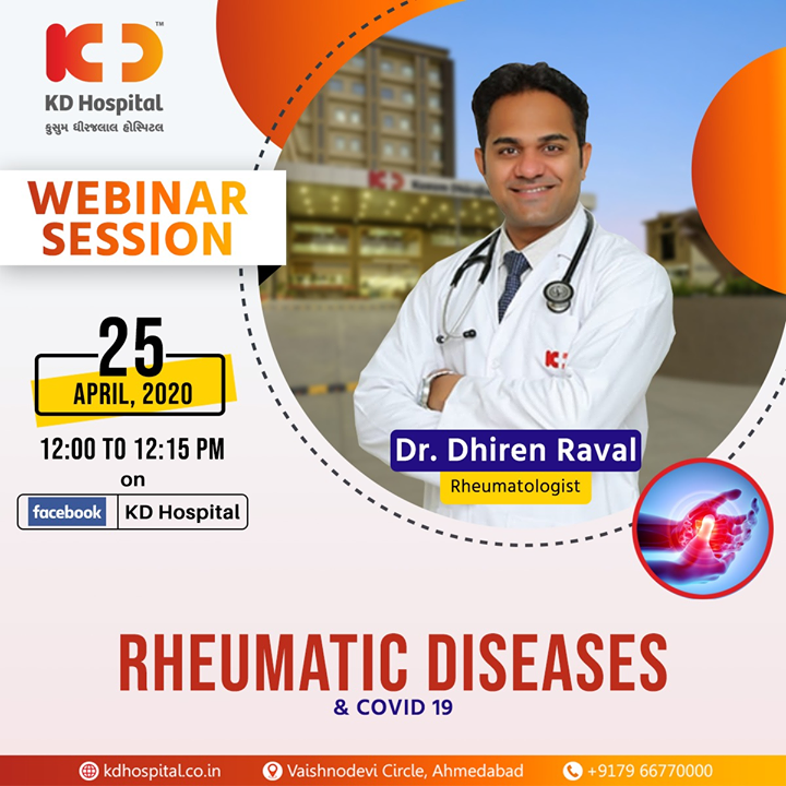 Dr Dhiren Raval, Rheumatologist at KD Hospital, will be discussing