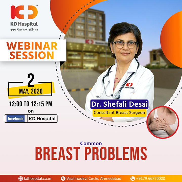 "Dr Shefali Desai, Consultant Breast Surgeon at KD Hospital, will be available for a FB live webinar and talk about ""Common Breast Problems"" on 2nd May, 2020 at 12:00 noon.  #CoronaVirus #CoronaAlert #StayAware #StaySafe #pandemic #caronavirusoutbreak #Quarantined #QuarantineAndChill #coronapocalypse #KDHospital #goodhealth #health #wellness #fitness #healthiswealth #healthyliving #patientscare #Ahmedabad #Gujarat #India"