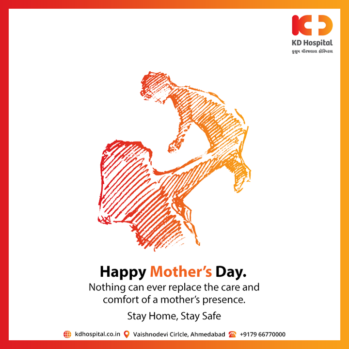 Nothing can ever replace the care and comfort of a mother's presence. Happy Mother's Day.  #MothersDay #KDHospital #goodhealth #health #wellness #fitness #healthiswealth #healthyliving #patientscare #Ahmedabad #Gujarat #India
