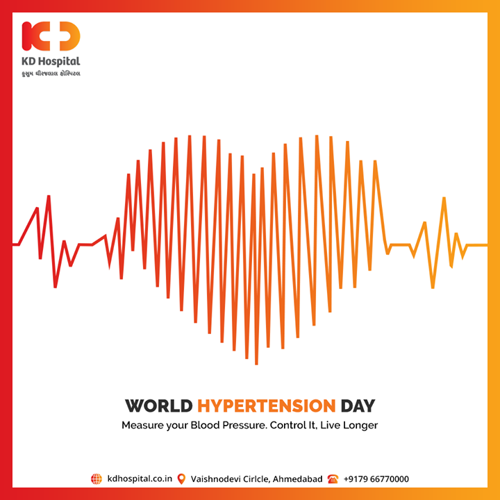 Measure your Blood Pressure. Control It, Live Longer  #WorldHypertensionDay #KDHospital #goodhealth #health #wellness #fitness #healthiswealth #healthyliving #patientscare #Ahmedabad #Gujarat #India