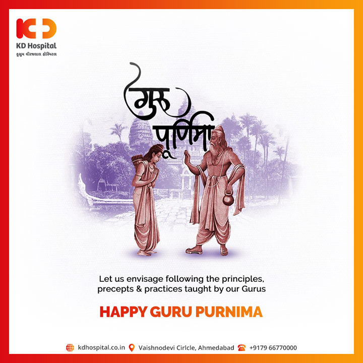 Let us envisage following the principles, precepts & practices taught by the Gurus.  #GuruPurnima #GuruPurnima2020 #गुरुपुर्णिमा  #IndianFestival #KDHospital #goodhealth #health #wellness #fitness #healthiswealth #healthyliving #patientscare #Ahmedabad #Gujarat #india