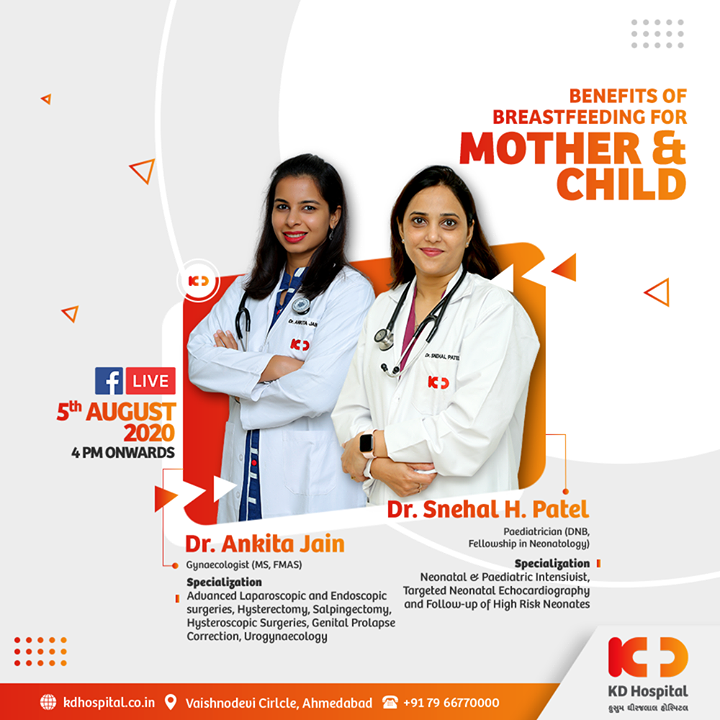 On the evoke of World Breastfeeding Week, we have two of our most brilliant Doctors, Dr. Ankita Jain, Gynaecologist (MS, FMAS) and Dr. Snehal H. Patel, Paediatrician (DNB, Fellowship in Neonatology), with us to talk about Benefits of Breast Feeding for Mother & Child.   Join this informative Live Session on 5th Aug, 4 P.M Onwards.  #KDHospital #BreastfeedingWeek #Breastfeeding #BreastfeedingWeek2020 #Motherhood #goodhealth #health #wellness #fitness #healthiswealth #healthyliving #patientscare #Ahmedabad #Gujarat #India