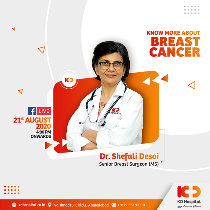 Breast Cancer is often painless, so it is important not to ignore any signs or symptoms that may occur. Know more about Breast Cancer from the expert herself. Join the live session with Dr. Shefali Desai, Senior Breast Surgeon (MS) tomorrow 21st August 2020 4.00 PM onwards.   #KDHospital #MultiSpecialtyHospital #BreastCancer #CancerAwareness #WomenHealth #BreastCancerAwareness #Compassion #Passion #Doctors #Diagnosis #Therapeutics #goodhealth #health #wellness #fitness #healthiswealth #healthyliving #Heart #HeartDiseases #Ahmedabad #Gujarat #India