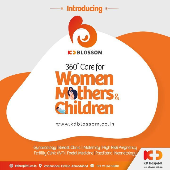 KD Blossom, a brain-child of KD Hospital, is now ready to offer a bouquet of services for Women and Children Care. www.kdblossom.co.in  #KDBlossom #KDHospital #ChildCare #WomenCare #MotherCare #Maternity #MotherHood #Gynaecologist #Paediatrician #Obstetrician #Gynaecology #IVFJourney #IVF #Paediatrics #Obstetrics #Fertility #Fertilitytreatment #Neonatology #Neonatologia #HighRiskPregnancy #Delivery #Children #Hospital #GoodHealth #Wellness #HealthIsWealth #HealthyLiving #Patientscare #Ahmedabad #Gujarat #India