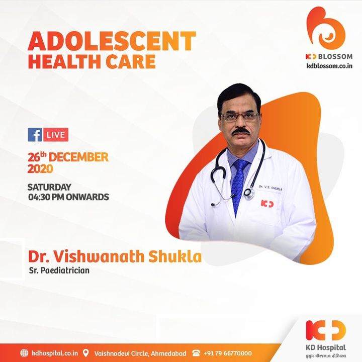 Foundation of good health begins at the very adolescent phase in any individual's life. Our Senior Pediatrician Dr. Vishwanath Shukla talks about