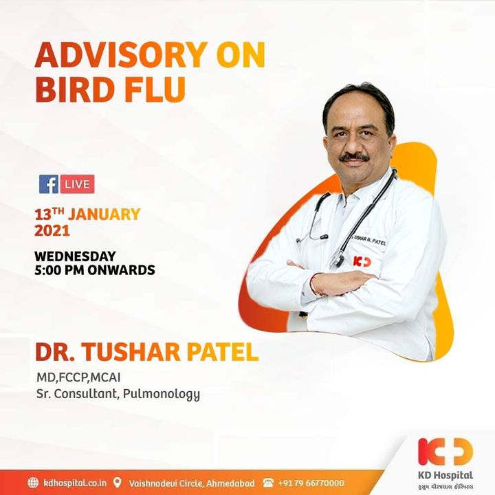 With the ongoing evidence of spread of Bird-Flu, Dr. Tushar Patel will be sharing his insight for the same on Facebook Live 5:00 PM onwards tomorrow (Wed).   Join the session on our official Facebook page at https://www.facebook.com/KDHospitalOfficial/  #KDHospital #BirdFlu #Flu  #helpinghands #postcovid #postcovidailmentprogram #covid #COVID19 #PostCOVIDRecovery  #postcovid19 #socialmedia #socialmediamarketing #FacebookLive #pandemic #wellness #wellnessthatworks #Ahmedabad #Gujarat #India