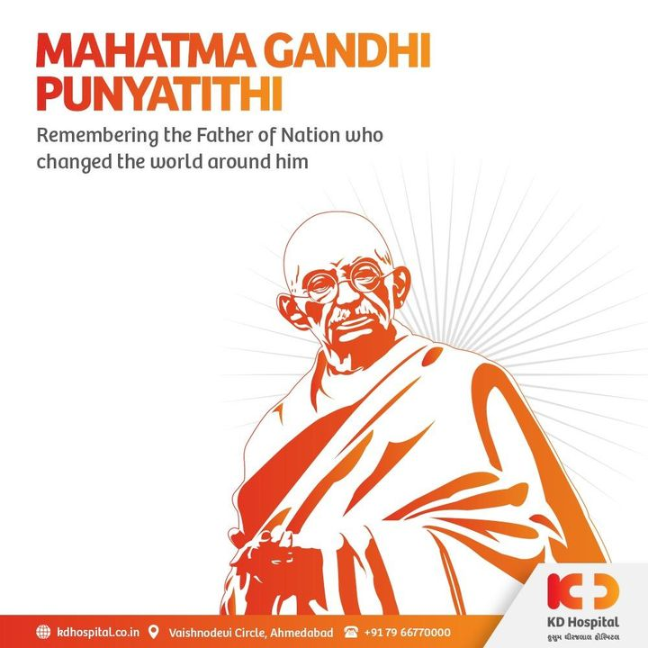 An ardent salute to the father of the nation Mahatma Gandhi Ji on his punyatithi. His virtues, struggles, and principles continue to inspire us all even today.  #KDHospital #BestHospitalInIndia #MahatmaGandhi #MartyrsDay  #FreedomFighters #nation  #freedom #struggle #risk #life #interest #NABHHospital #QualityCare #hospitals #doctors #healthcare  #hospital #physicians  #wellnessthatworks #Ahmedabad #Gujarat #India