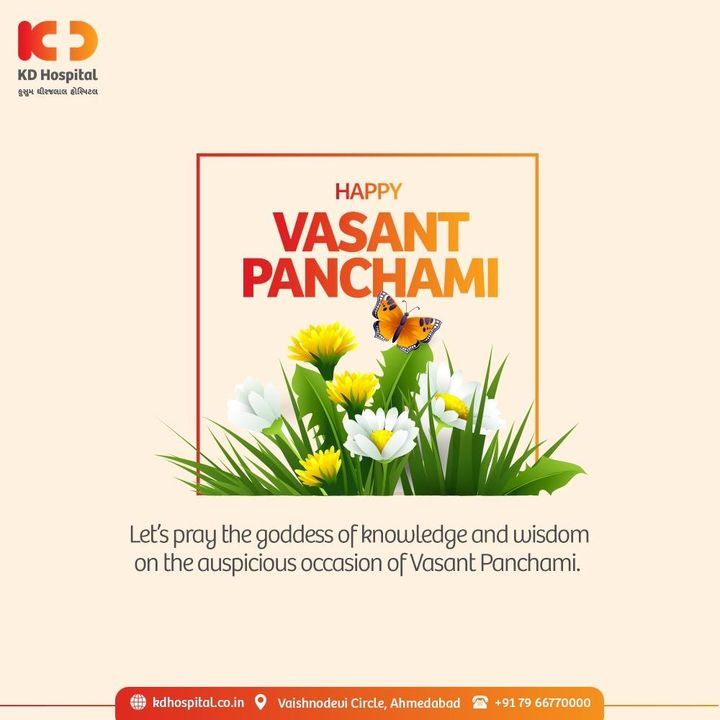 May the auspicious festival of Vasant Panchami revives the energy in you to be healthier, prosper, peaceful and contentment in life. KD Hospital wishes you Happy Vasant Panchami.  #KDHospital #VasantPanchami #vasantpanchami2021 #BasantPanchami #SaraswatiPuja  #NABHHospital  #festival #Indianfestival #festivevibes #positivevibs #happiness #Diagnosis #Therapeutics #goodhealth #fortune #success #pandemic #wellness #wellnessthatworks #Ahmedabad #Gujarat #India